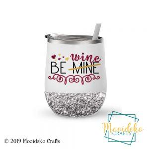 Be Wine Glittered 12 oz Insulated Wine Tumbler