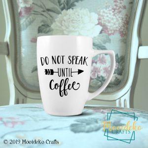 Do Not Speak Until Coffee 8 oz Coffee Mug