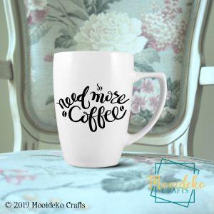Need More Coffee 8 oz stoneware Coffee Mug