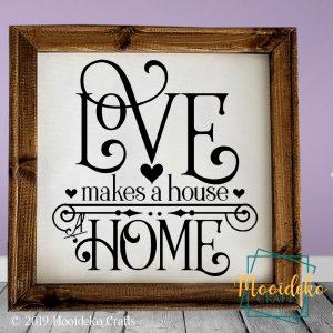 Love makes a House Home Reverse Canvas Wall Decor