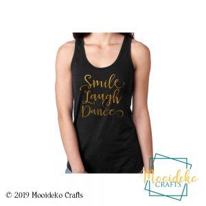 Smile Laugh Dance Tank Top