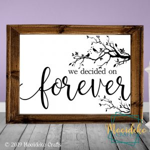 We decided on Forever Reverse Canvas Wall Decoration