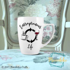 """Entrepreneur Life"" Ceramic Coffee Mug"